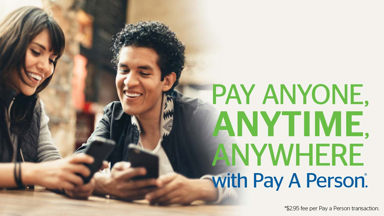 Pay Anyone, Anytime, Anywhere with Pay a Person