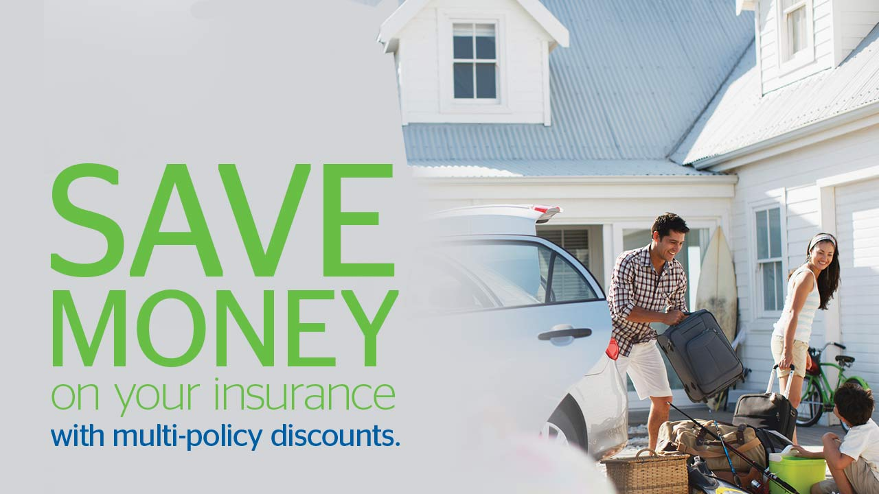 Save Money on your insurance with multi-policy discounts.